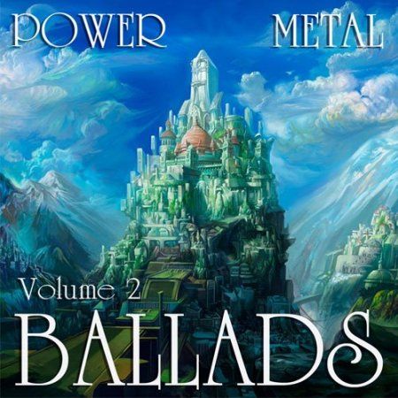 Обложка Power Metal Ballads Vol.2 (2015) MP3