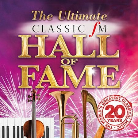 Обложка The Ultimate Classic FM Hall of Fame (4CD) (2015) MP3