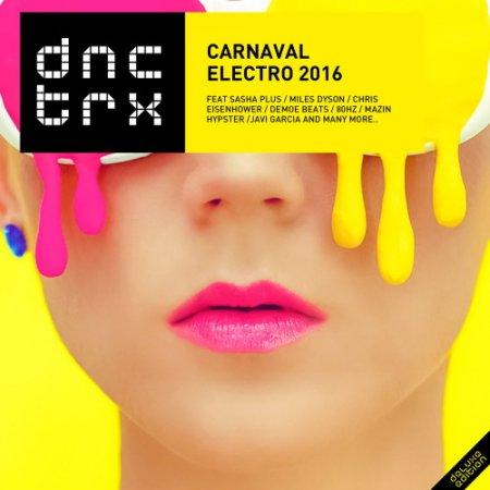 Обложка Carnaval Electro 2016 (Deluxe Edition) (2016) MP3