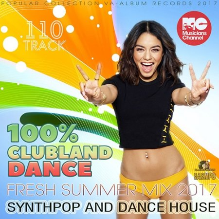 Обложка 100% Clubland Dance: Synthpop House (2017) MP3