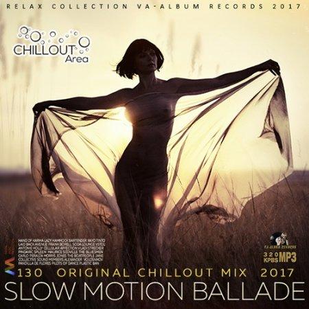 Обложка Slow Motion Ballade (2017) Mp3
