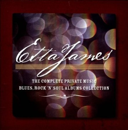 Обложка Etta James - The Complete Private Music Blues, Rock N Soul Albums Collection (7CD Box Set) (2012) FLAC
