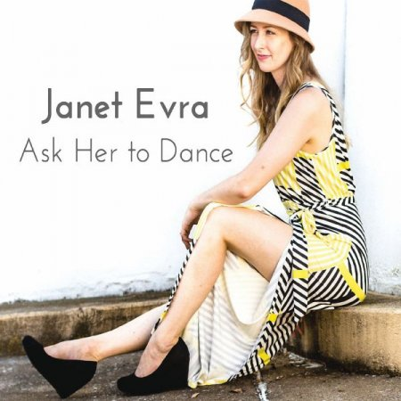 Обложка Janet Evra - Ask Her to Dance (2018) FLAC