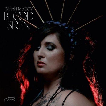 Обложка Sarah McCoy - Blood Siren (2019) FLAC