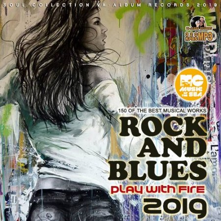 Обложка Play With Fire: Rock Blues Collection (2019) Mp3