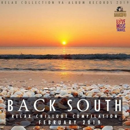 Обложка Back South - Chillout Compilation (2019) Mp3