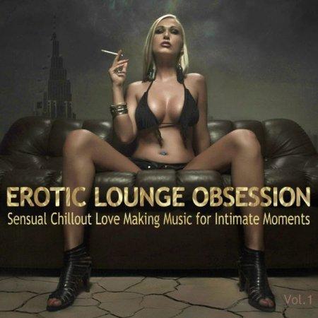 Обложка Erotic Lounge Obsession (2019) FLAC