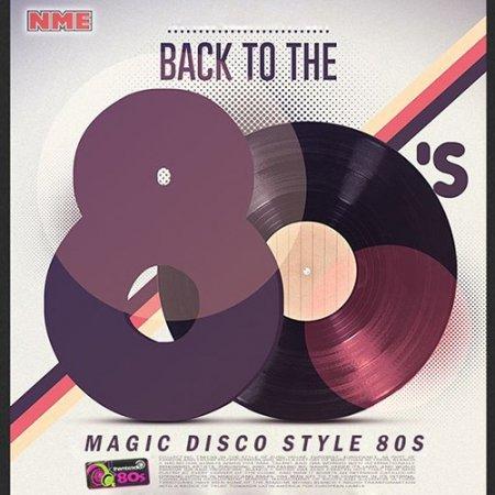 Обложка Back To The 80s: Magic Disco Style (2019) Mp3