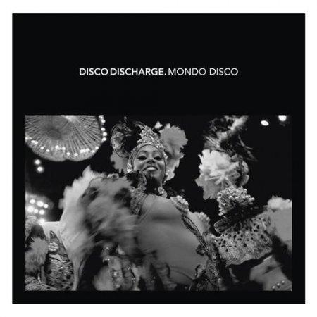 Обложка Disco Discharge: Mondo Disco (2CD Set) (2011) FLAC