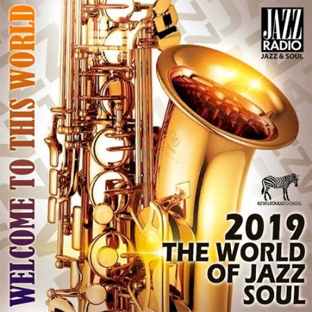 Обложка The World Of Jazz Soul (2019) Mp3