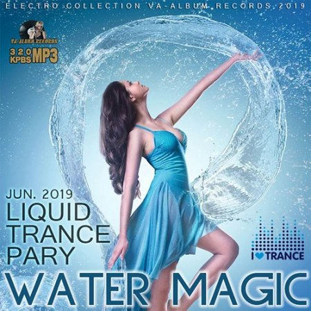 Обложка Water Magic: Liquid Trance Party (2019) Mp3