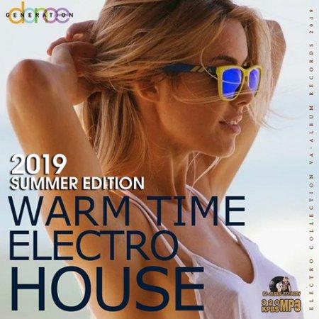 Обложка Warm Time Electro House (2019) Mp3