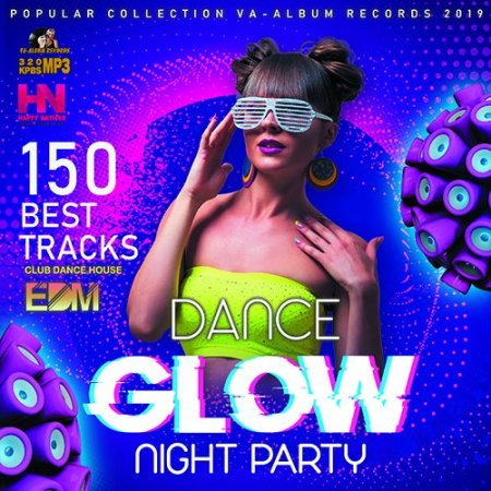 Обложка Glow Dance Night Party (2019) Mp3