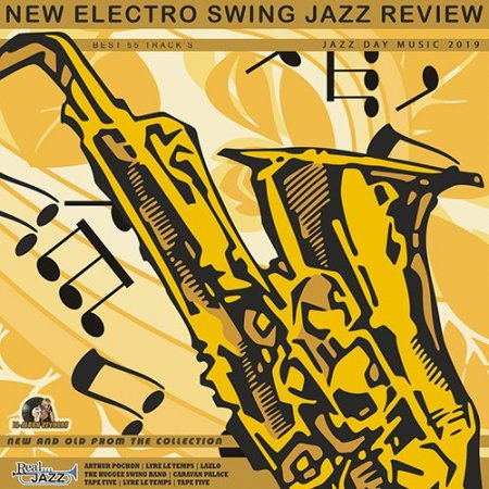 Обложка New Electro Swing: Jazz Review (2019) Mp3