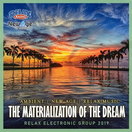 Обложка The Materialization Of The Dream (2019) Mp3