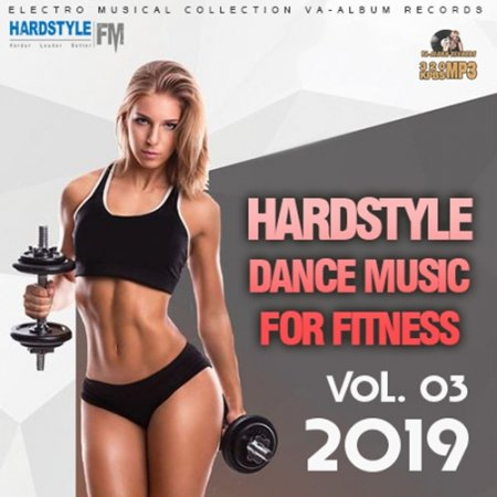 Обложка Hardstyle Dance Music For Fitness Vol.03 (2019) Mp3