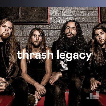 Обложка Thrash Legacy (2020) Mp3