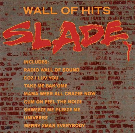 Обложка Slade - Wall Of Hits (1991) FLAC