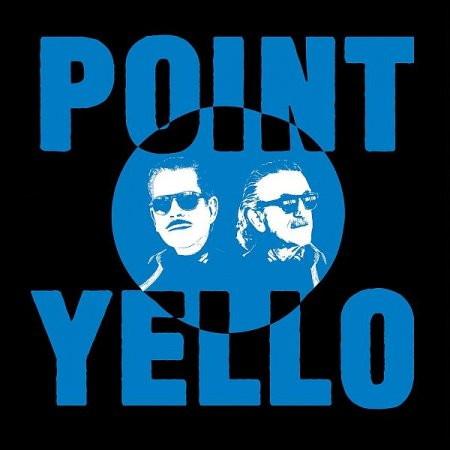 Обложка Yello - Point (Limited Collector's Box) (2020) FLAC